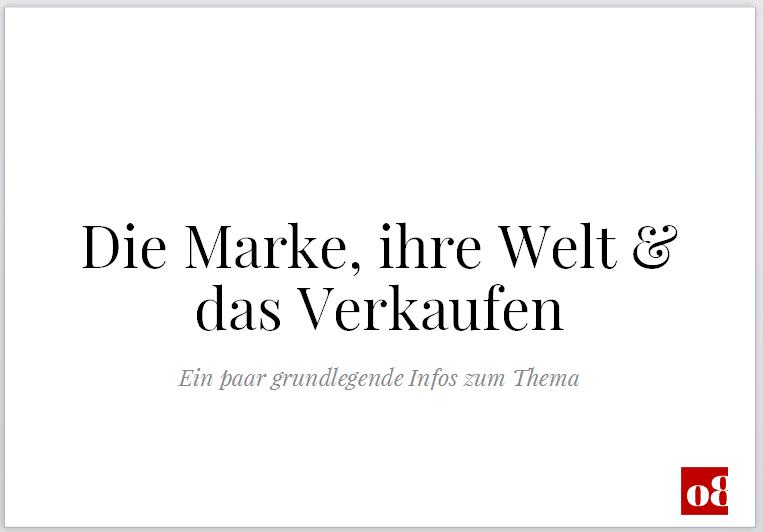 Slides Marke, Markenwelt, Verkaufen, OVERW8, Marketing Agentur, Markenaufbau, Markenentwicklung